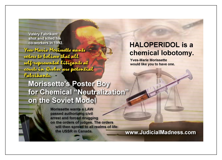 Yves-Marie Morissette's Poster Boy for 'Legalizing' Chemical Lobotomies: Valéry Fabrikant