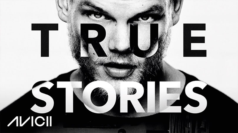 Avicii - True Stories
