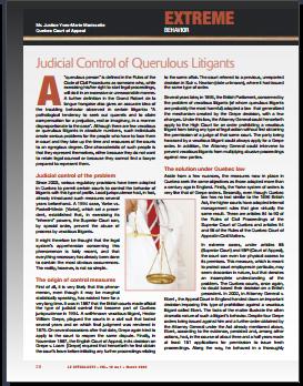 Extreme Behavior - Judicial Control of Querulous Litigants