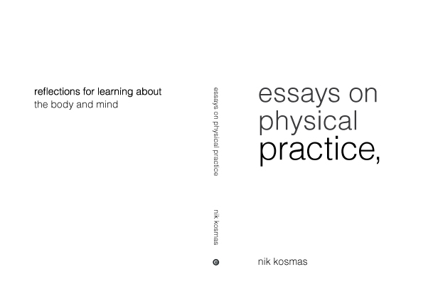 Kosmas Systems : Essays on Physical Practice