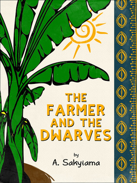 The Farmer and the Dwarves
