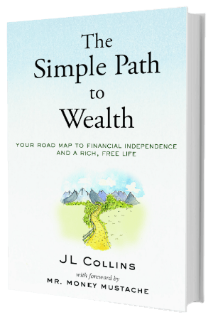 The Simple Path to Wealth Book by JL Collinhs
