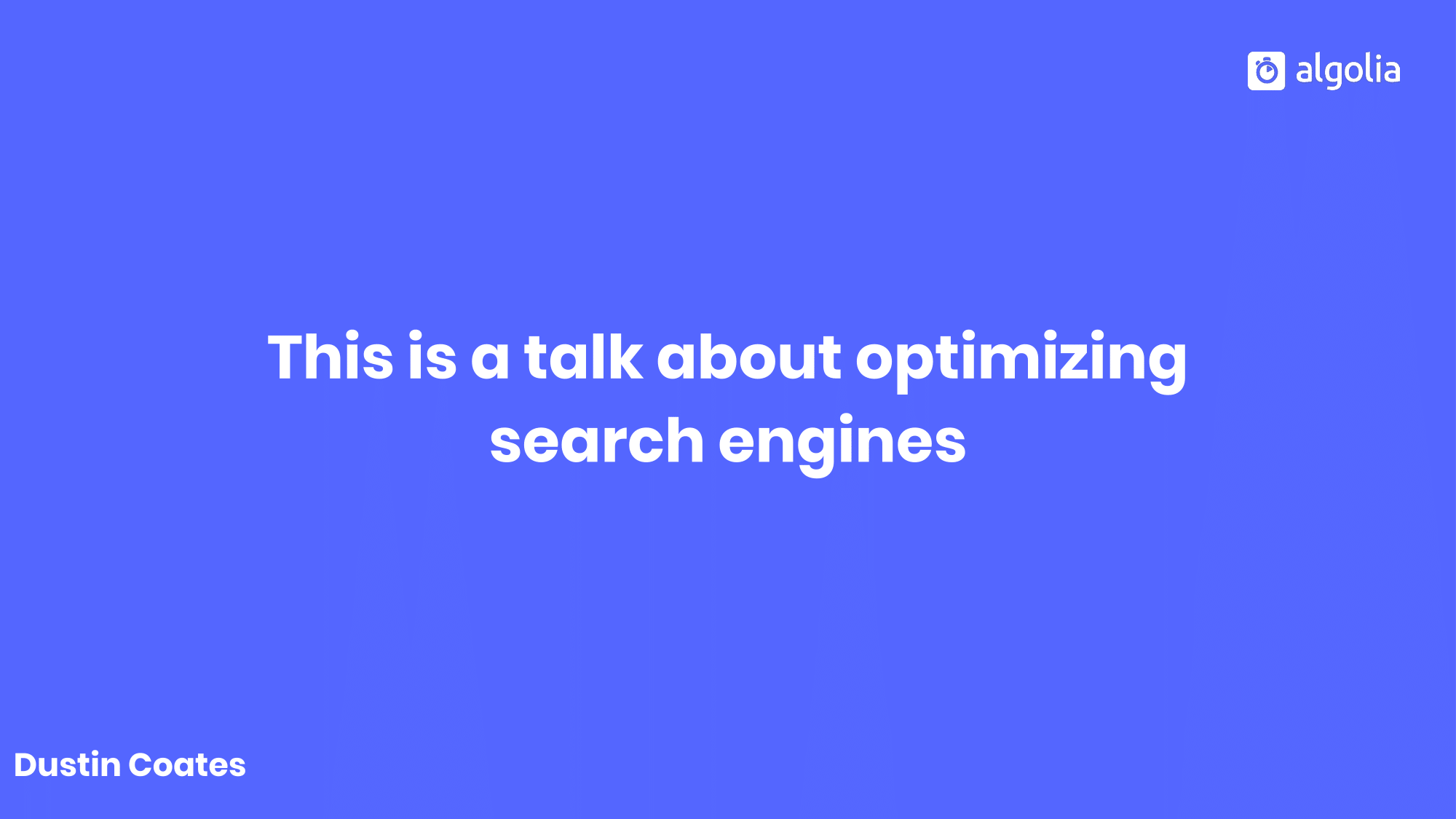 This talk is about optimizing search engines