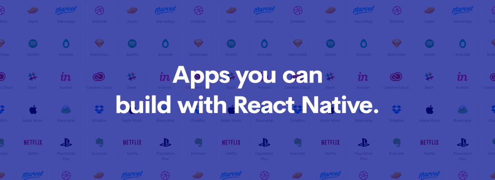 Kind of Apps you can build with React Native.