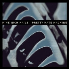 Pretty Hate Machine (Remaster) Cover