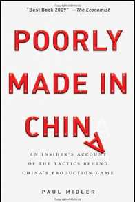 Poorly Made in China: An Insider's Account of the Tactics Behind China's Production Game Cover
