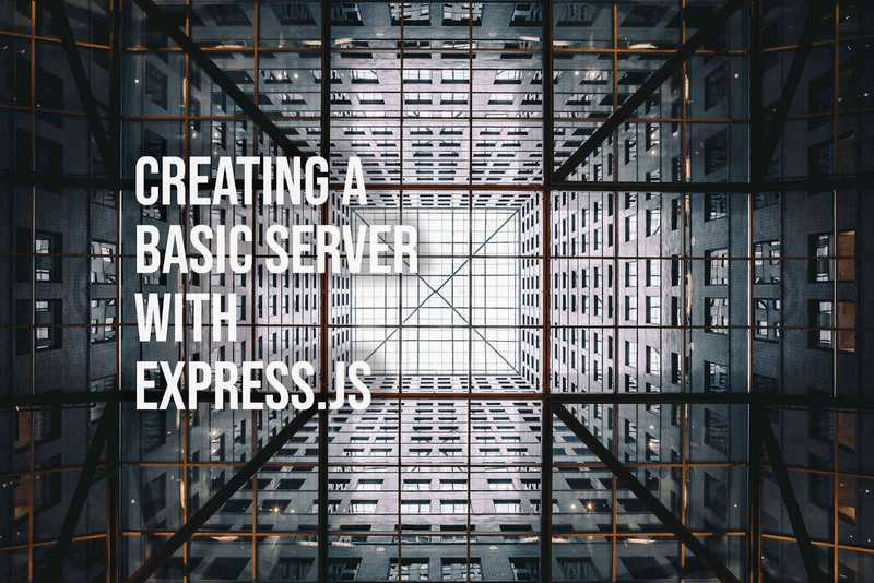 Creating a Basic Server with Express.js
