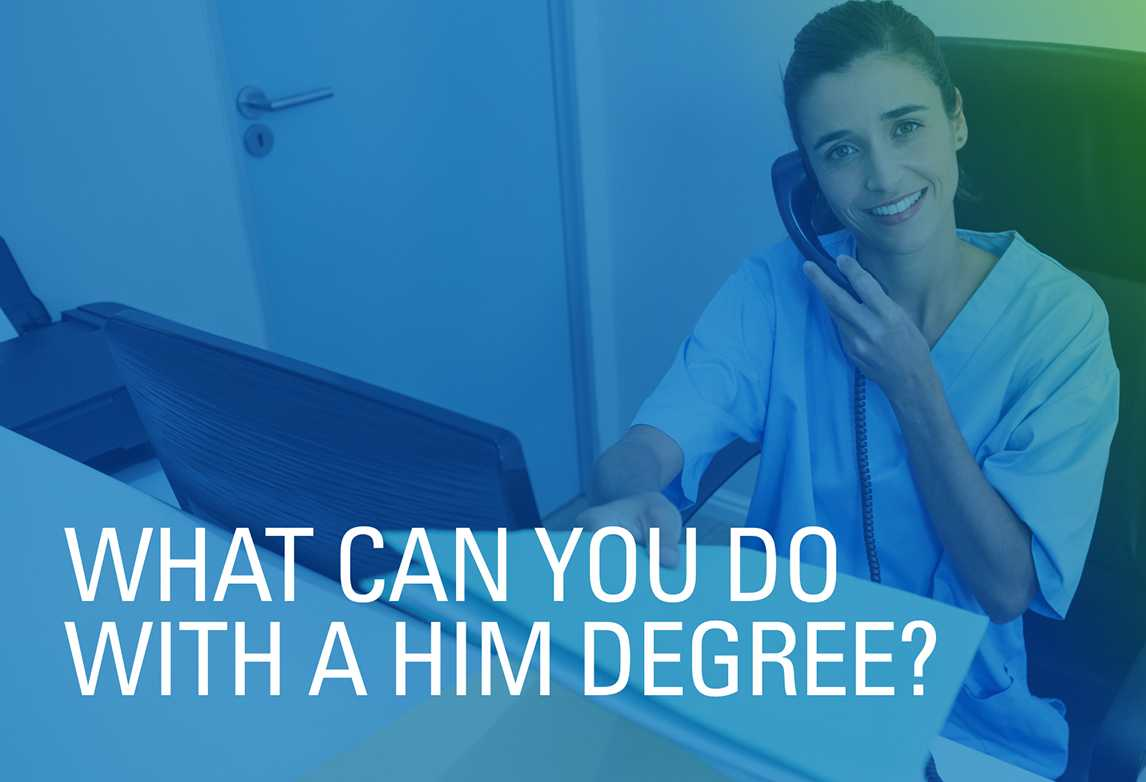 What Can You Do with a Health Information Management Degree?