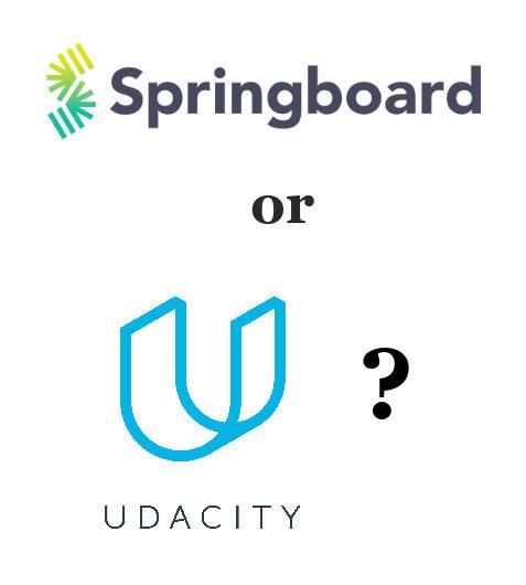 Springboard vs. Udacity?