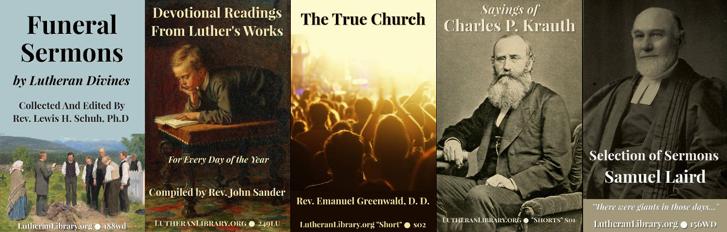 Lutheran Library Updates – June 2018