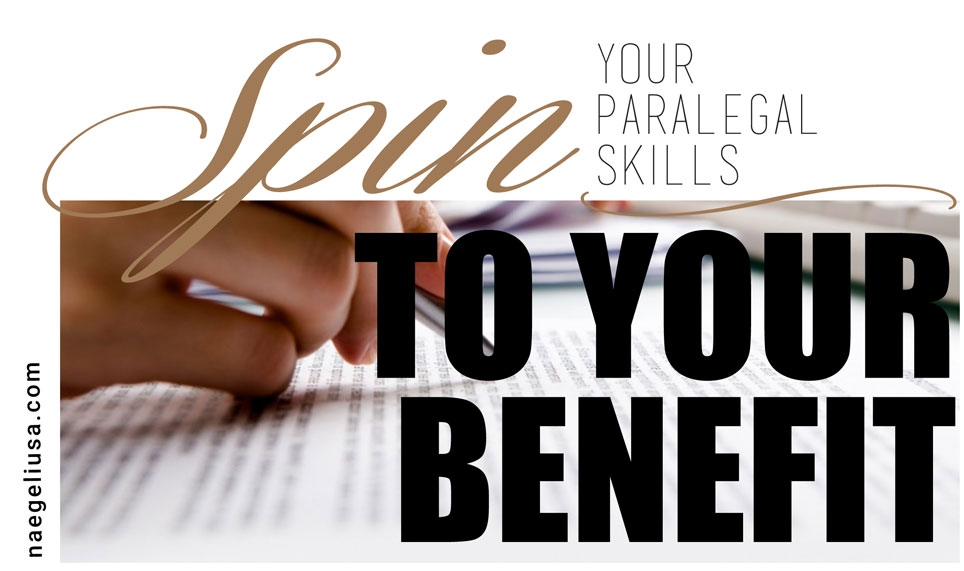 SPIN-YOUR-PARALEGALS-SKILLS-TO-YOUR-BENEFIT