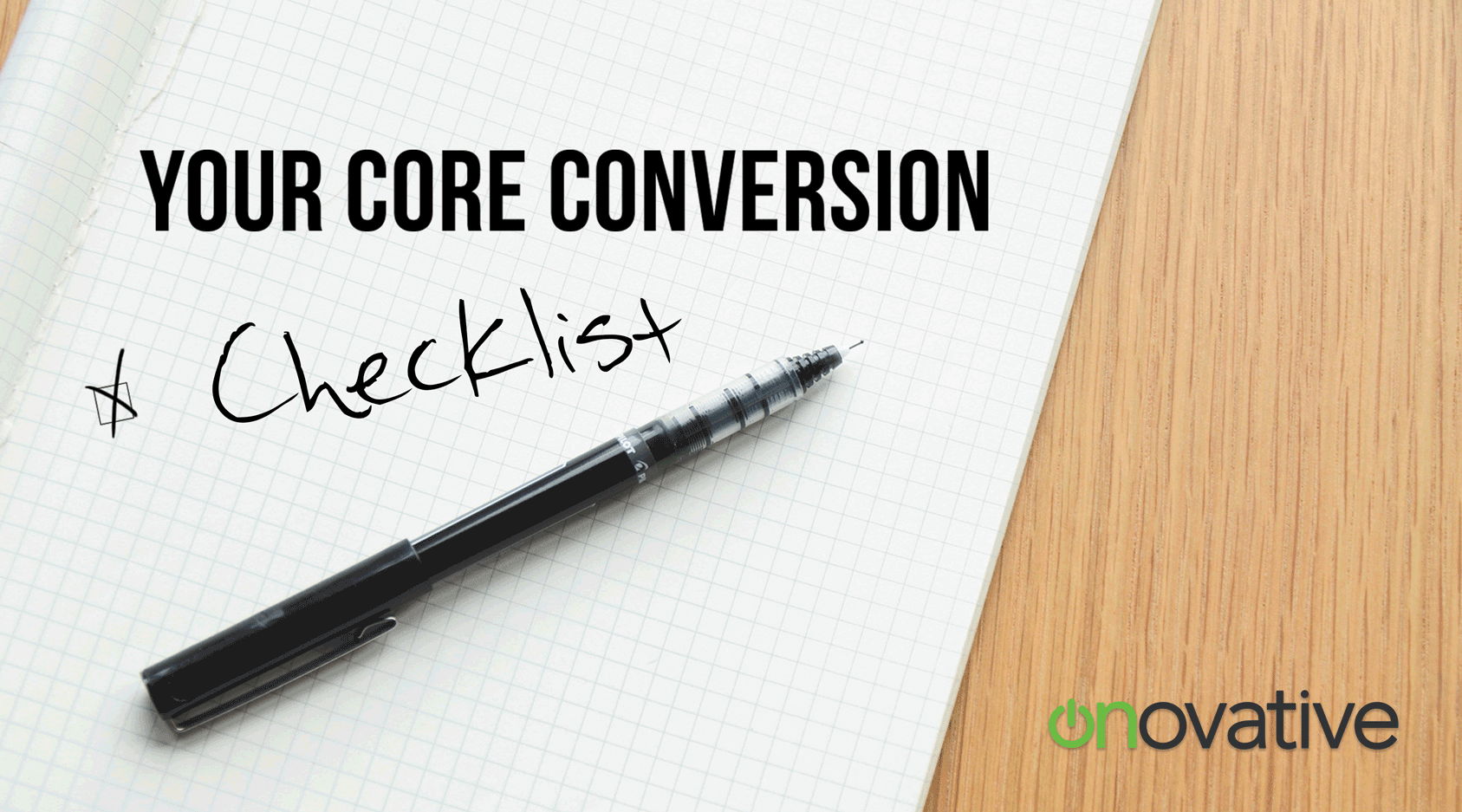 Core Conversion Postcard Template - Checklist