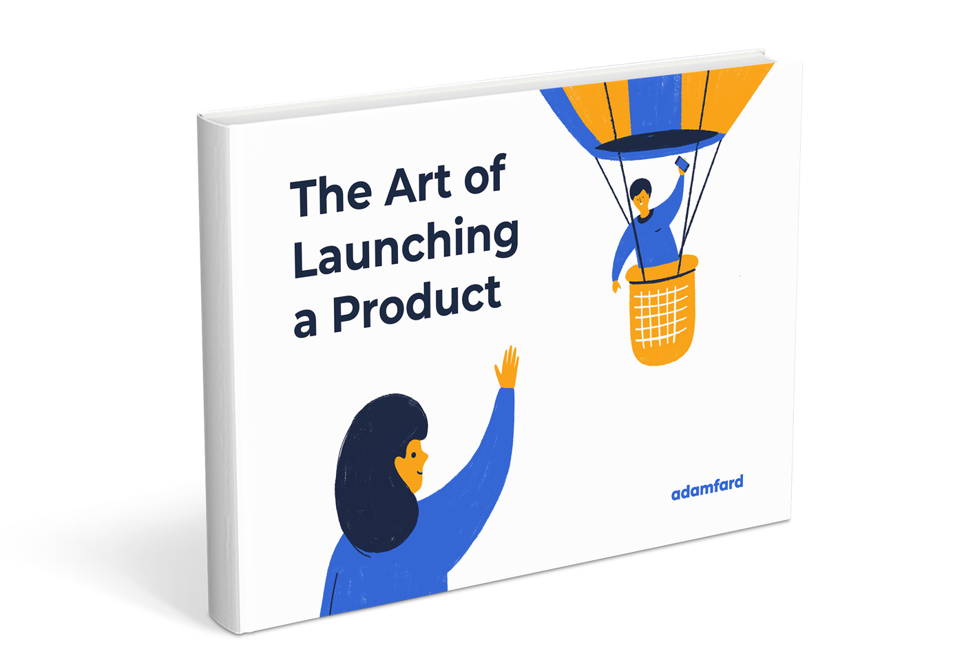 The Art of Launching a Product For Startups Cover