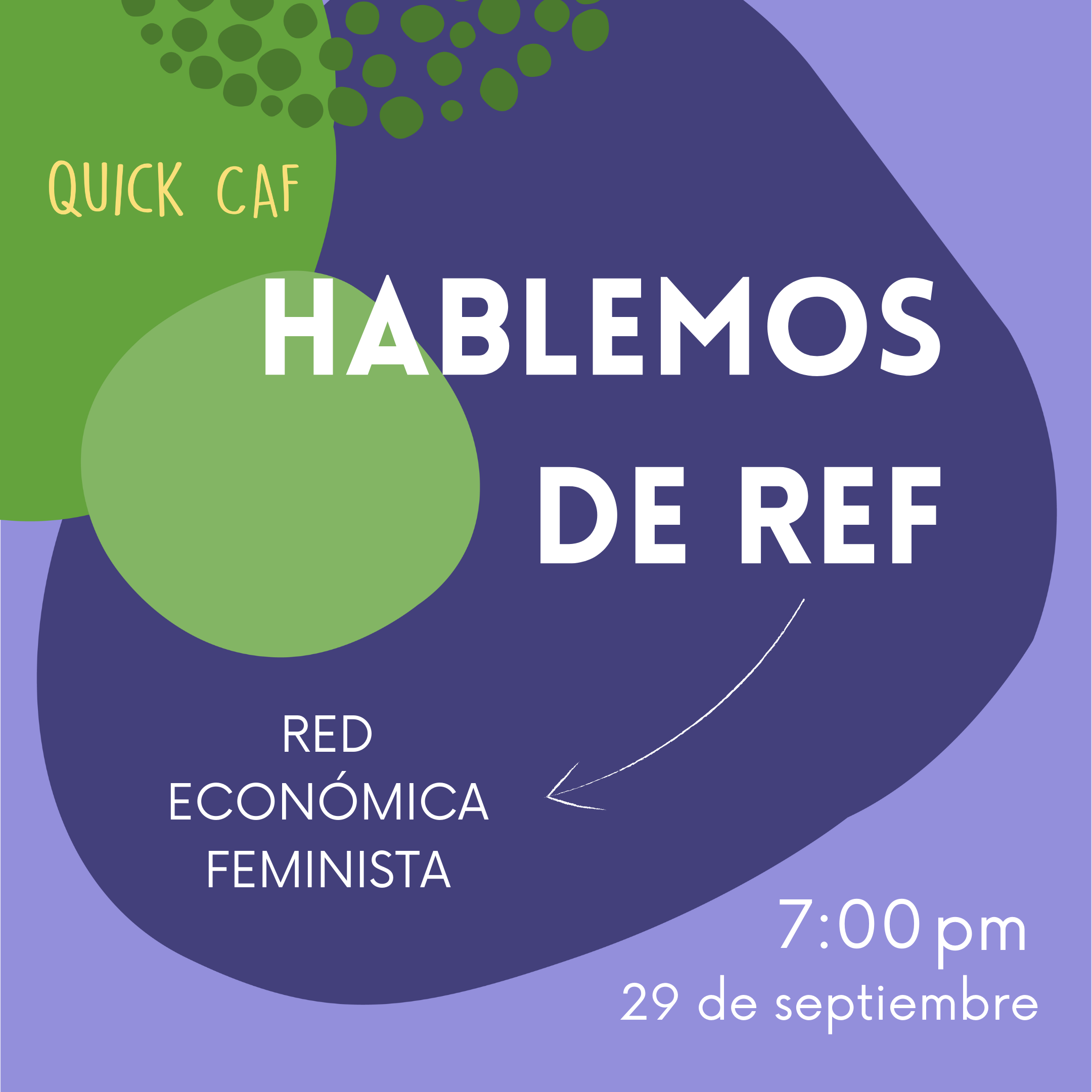 Hablemos de REF (Red Económica Feminista) 7:00pm. 29 de setiembre