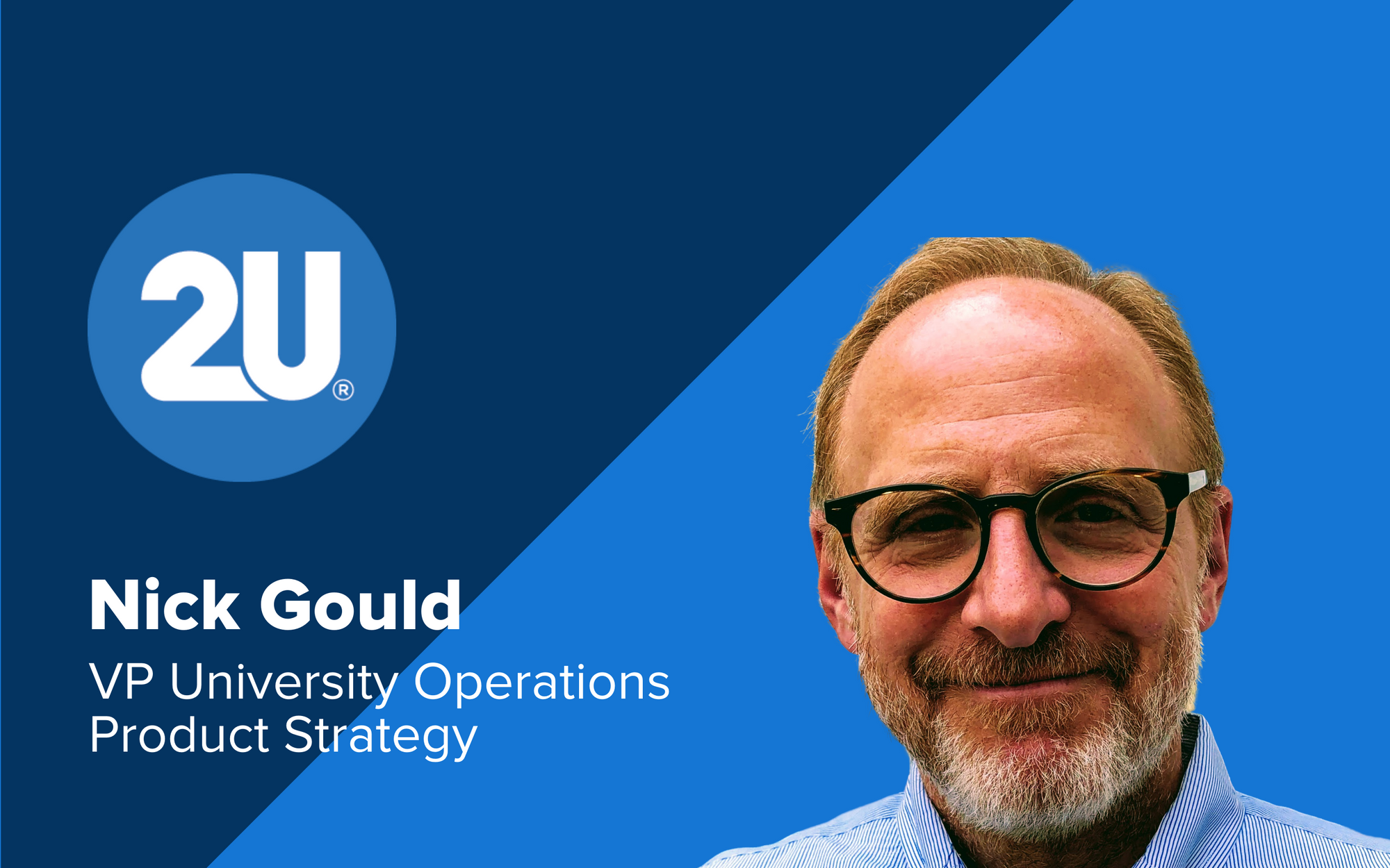 Nick Gould, Vice President of University Operations Product Strategy