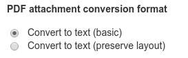 "Select ""Convert to text (basic)"" to get rid of the PDF layout altogether"