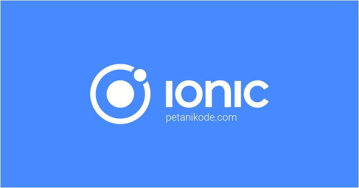 Tutorial Ionic Framework untuk Pemula