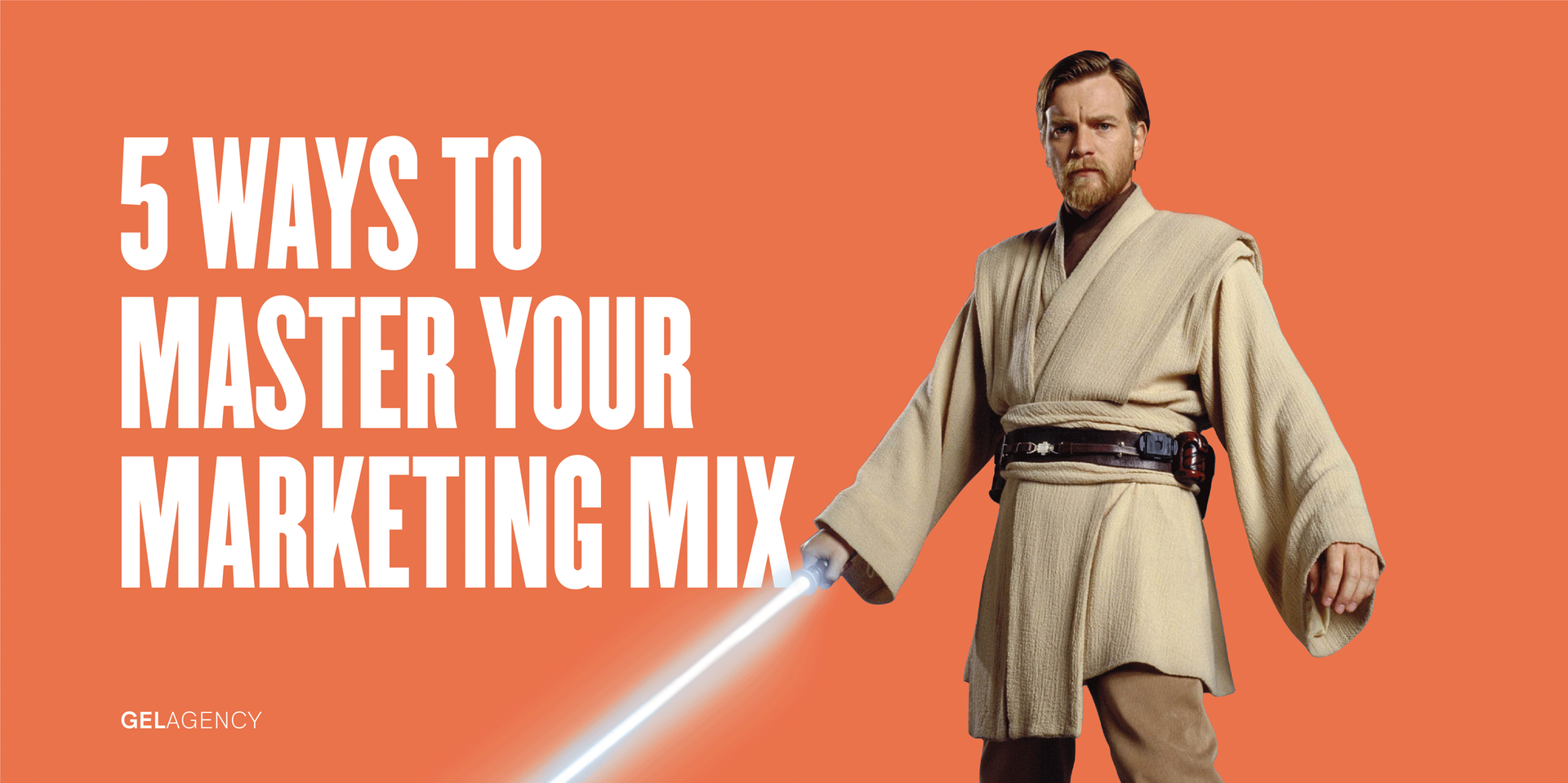 5 Ways to Master Your Marketing Mix