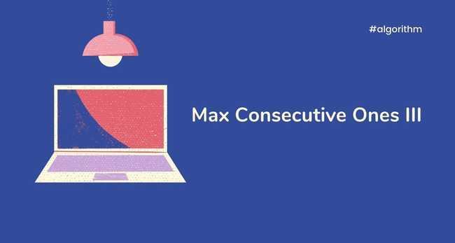 Max Consecutive Ones III