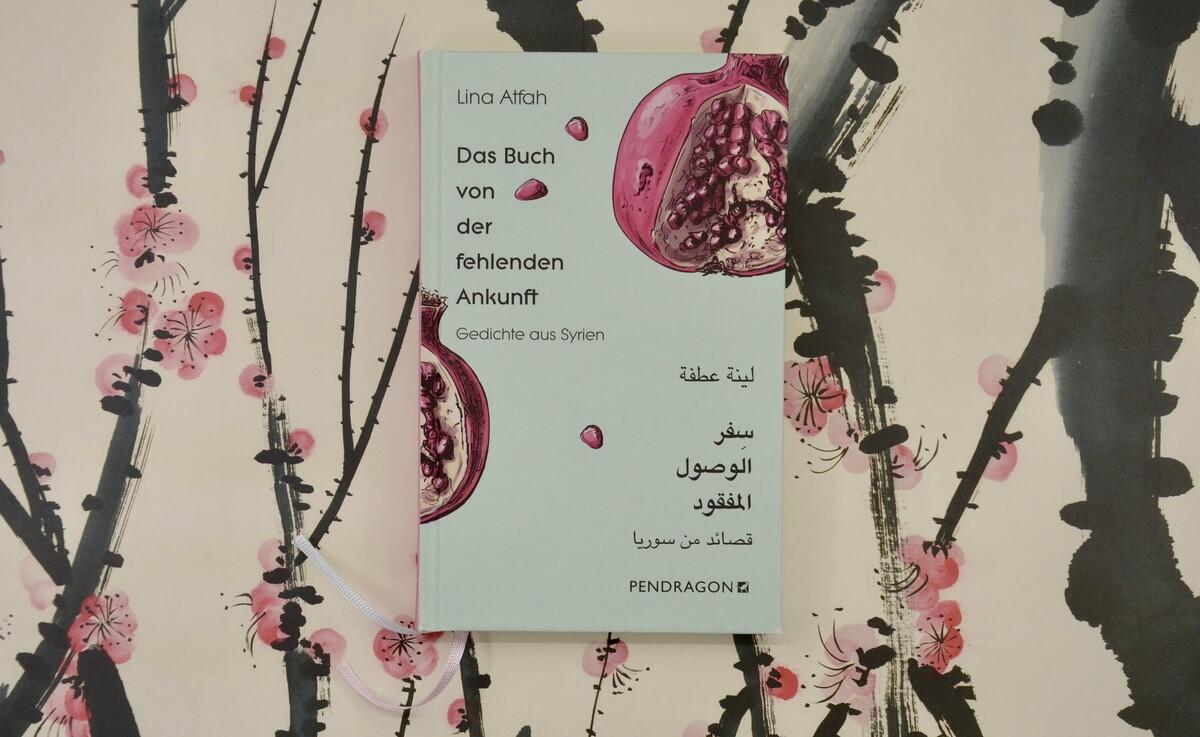 Das Buch der fehlenden Ankunft von Lina Atfah.