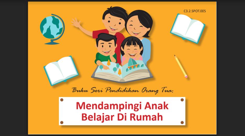 Buku Kiat Mendampingi Anak Belajar Dirumah