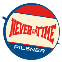 Never On Time Label