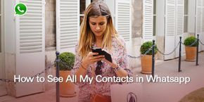 How to See All My Contacts on WhatsApp