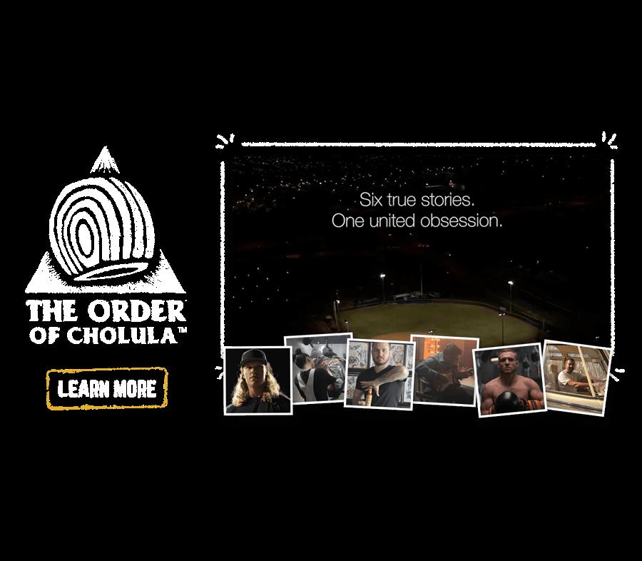 The Order Of Cholula