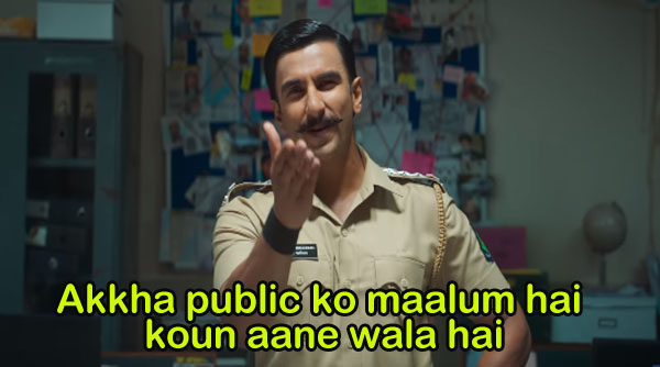 Ranveer Singh in Sooryavanshi trailer. Akkha Public ko Maalum Hai Kaun Aane Wala Hai
