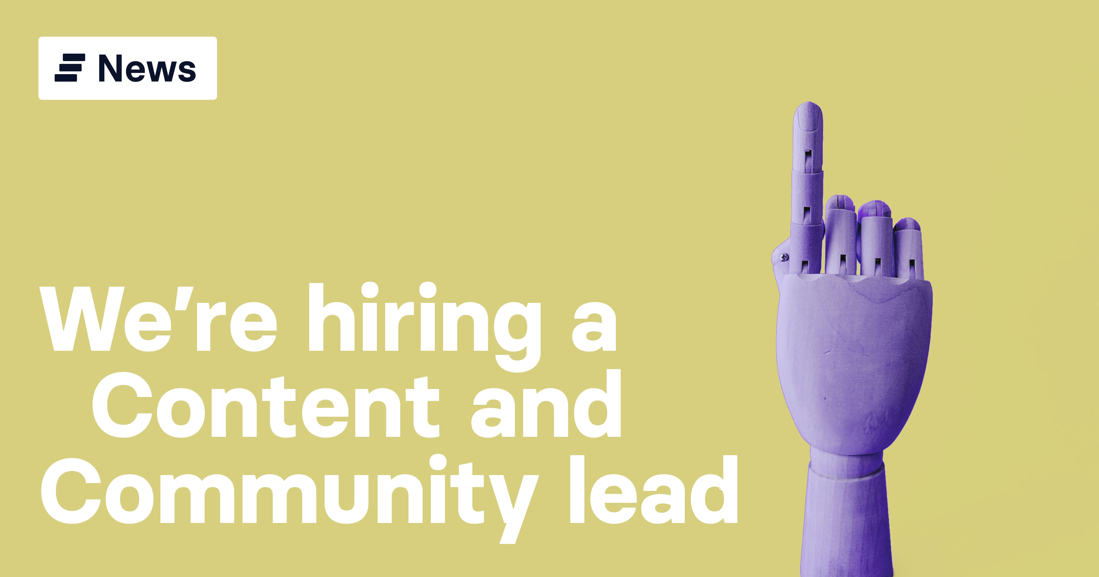 We're hiring: Content and Community lead