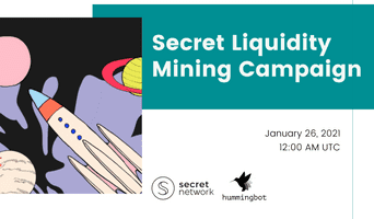 Launching Secret liquidity mining campaign