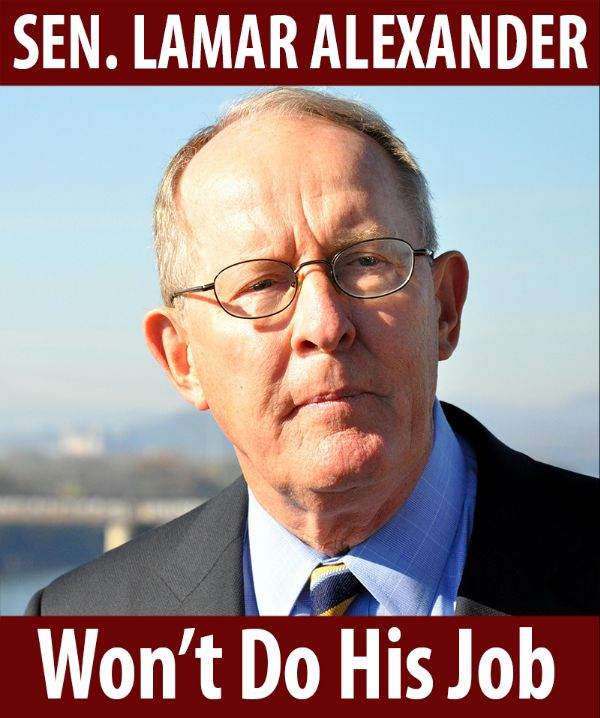 Senator Alexander won't do his job!