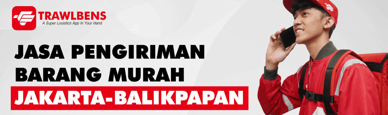 Jasa Pengiriman Barang Murah dari Jakarta ke Balikpapan