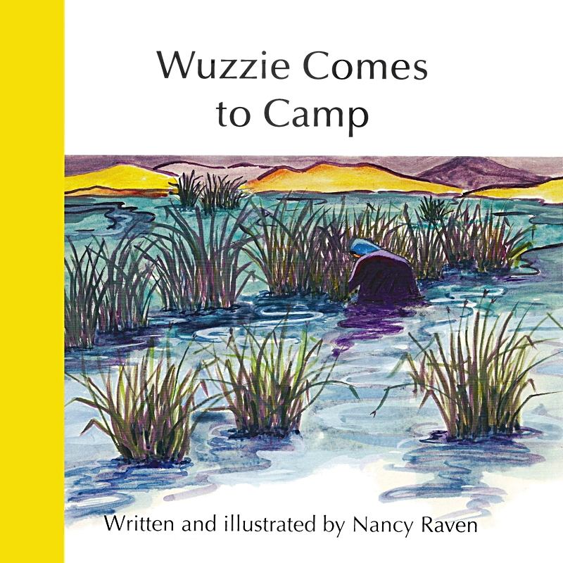 Wuzzie Comes to Camp, by Nancy Raven