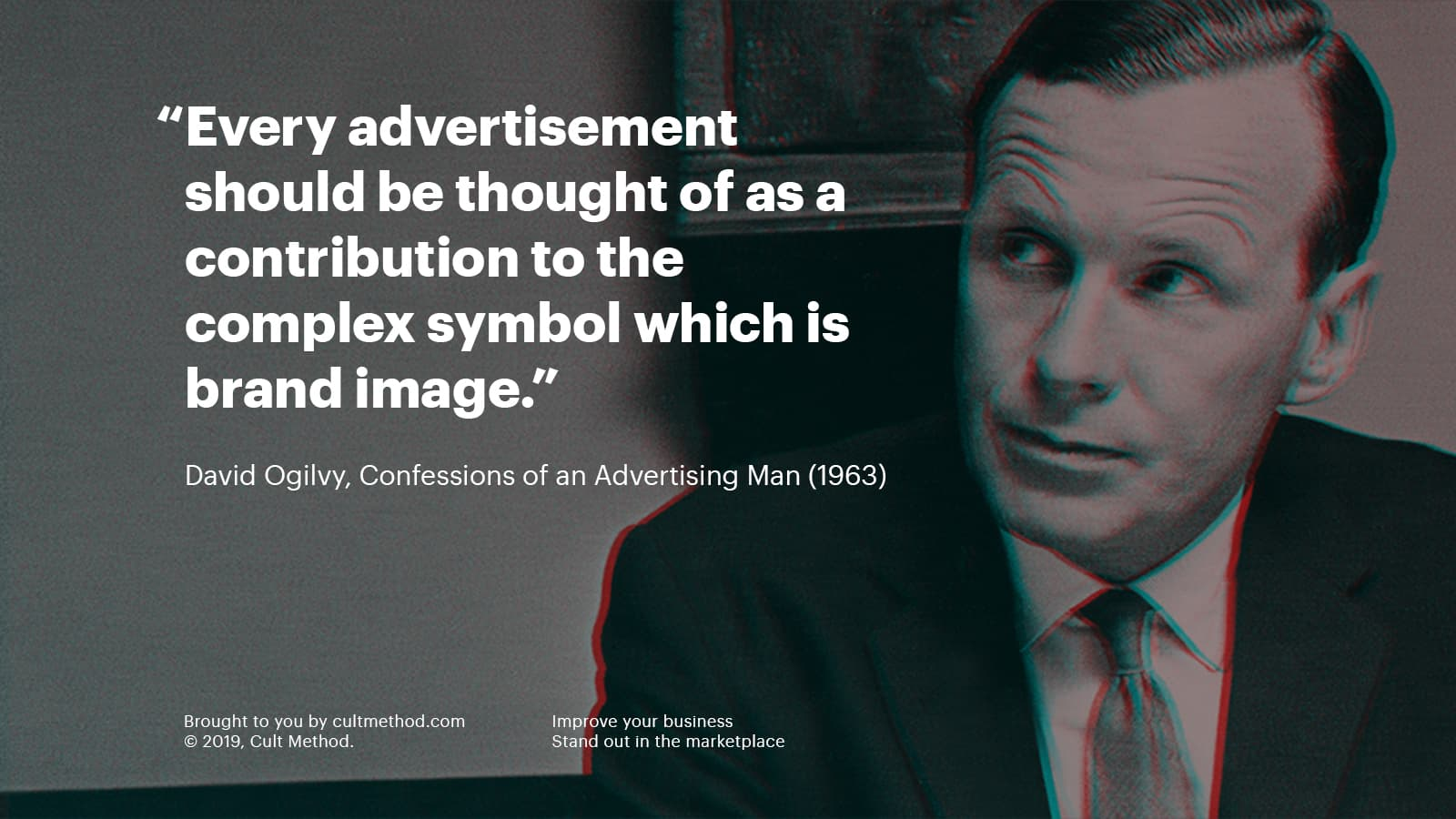 Quote by and photo of David Ogilvy