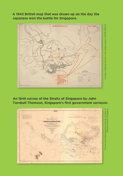 Two maps are listed on this page. The first map is: A 1942 British map that was drawn up on the day the Japanese won the battle for Singapore. The second map is: An 1846 survey of the Straits of Singapore by John Turnbull Thomson, Singapore's first government surveyor.