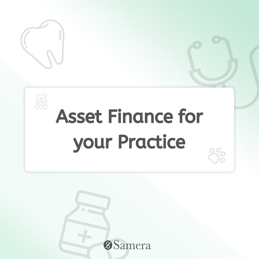 Asset Finance for your Practice