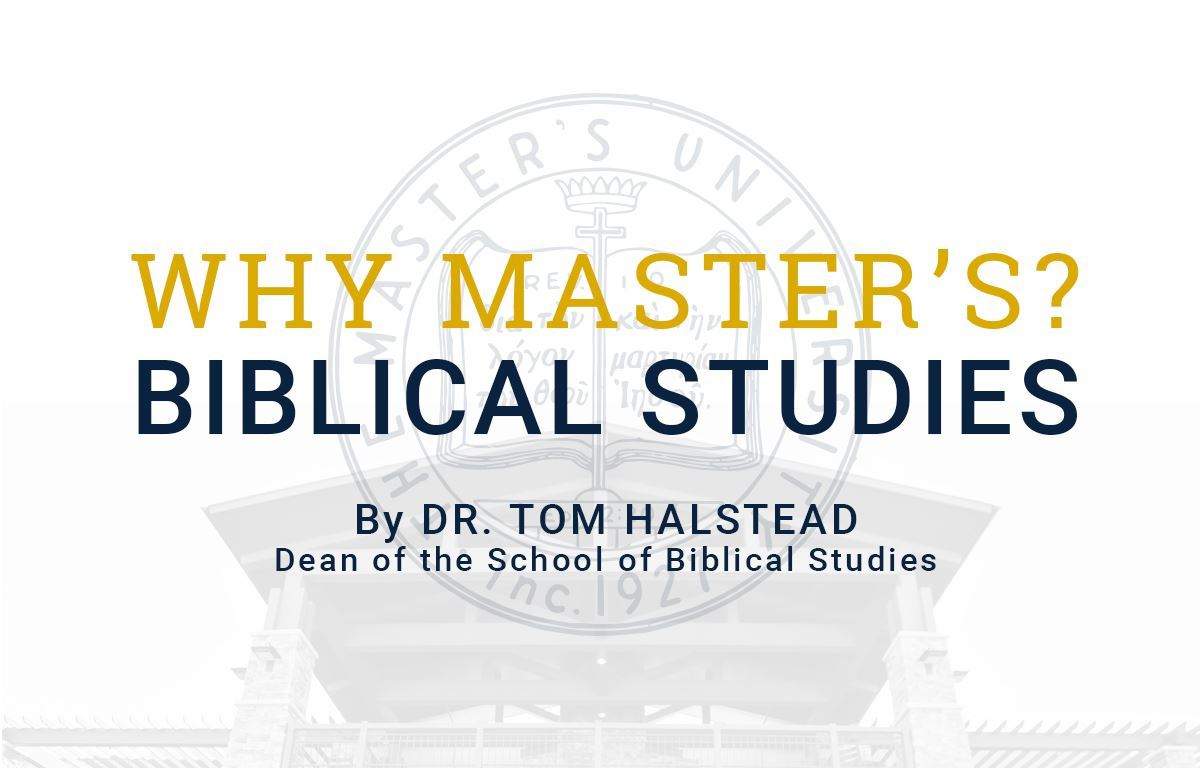 Why Study Bible at The Master's University?