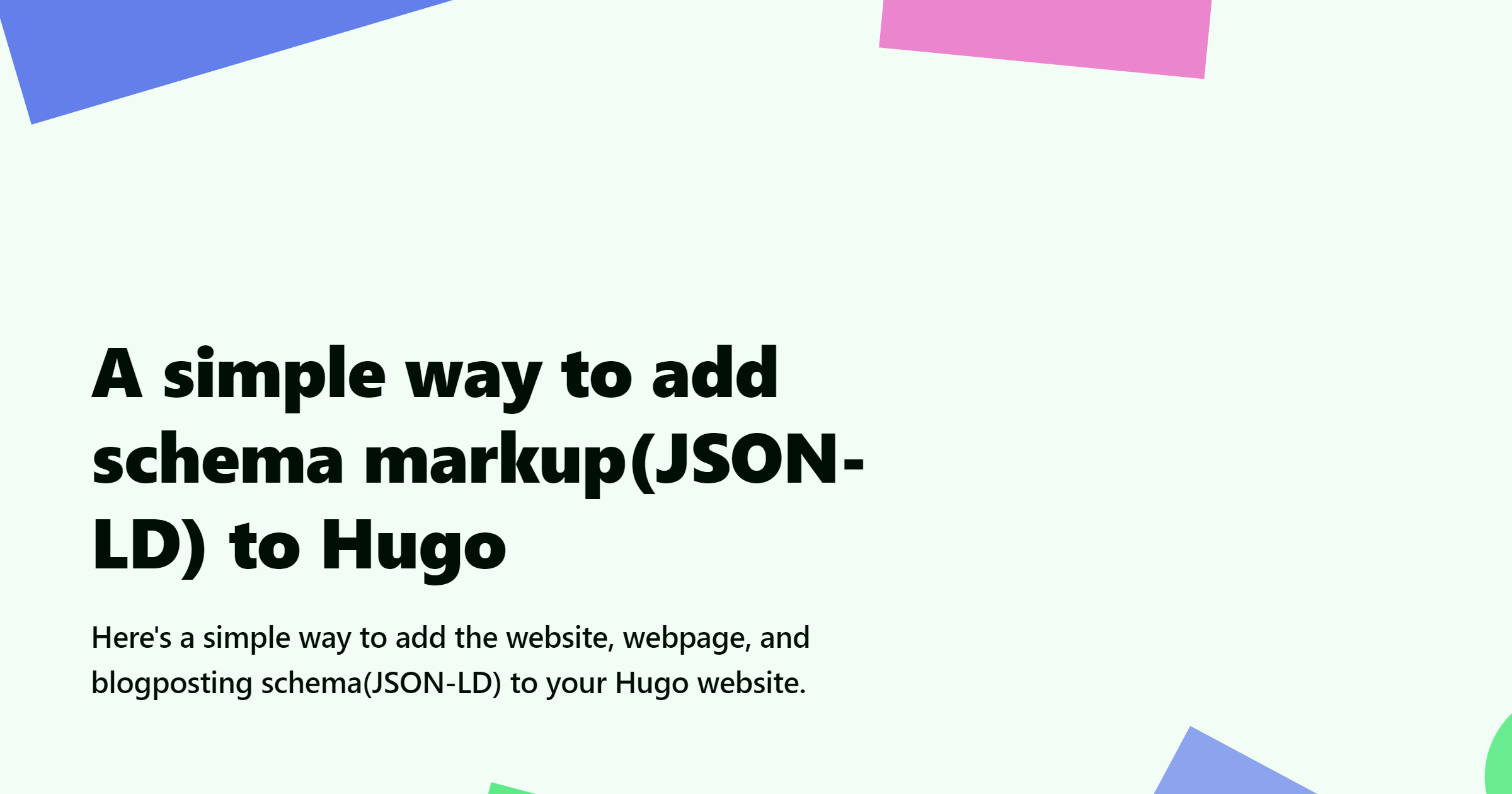 How To Add Schema JSON-LD to Your Hugo Blog/Site