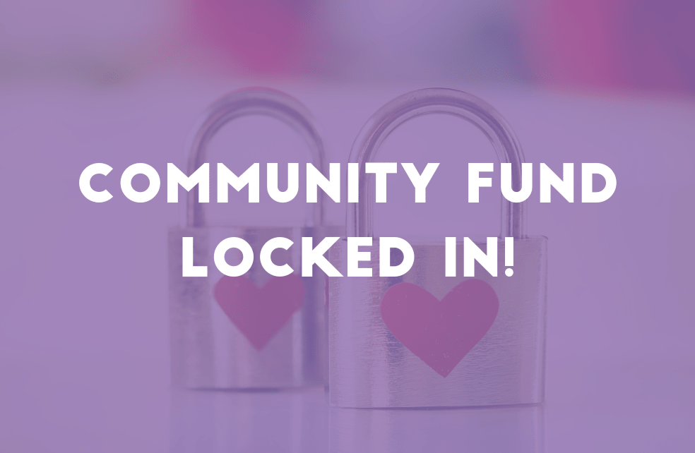 Community Fund Locked In