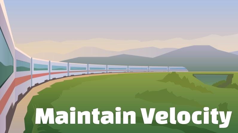 Maintain Velocity
