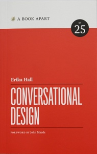 The cover of Erika Hall's book, Conversational Design