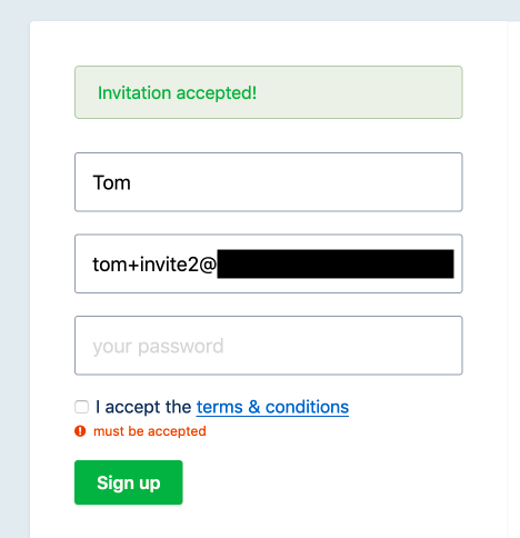 Screenshot of the sign up page showing a message that the invitation was accepted but the Terms & Conditions are not accepted