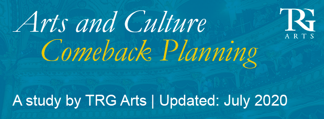 Arts and Culture Comeback Planning: July 2020