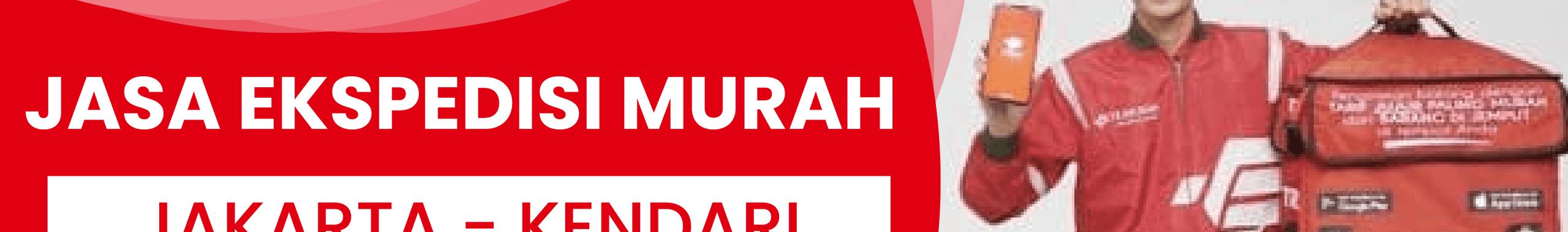 Jaminan Jasa Cargo Termurah dari Jakarta ke Kendari