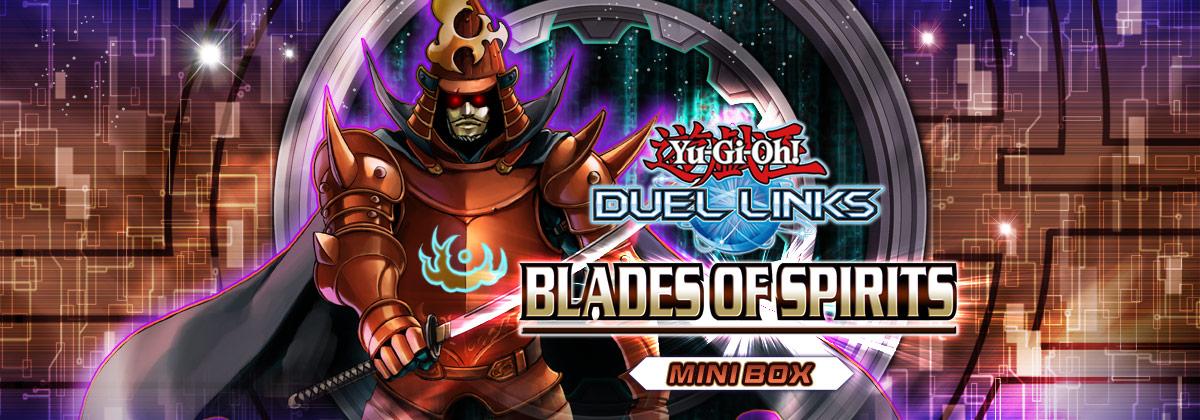 Box Review: Blades of Spirits | Duel Links Meta