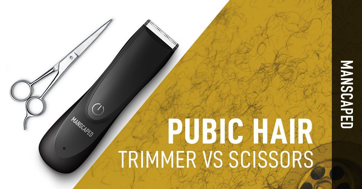 Pubic Hair Trimmer vs Scissors