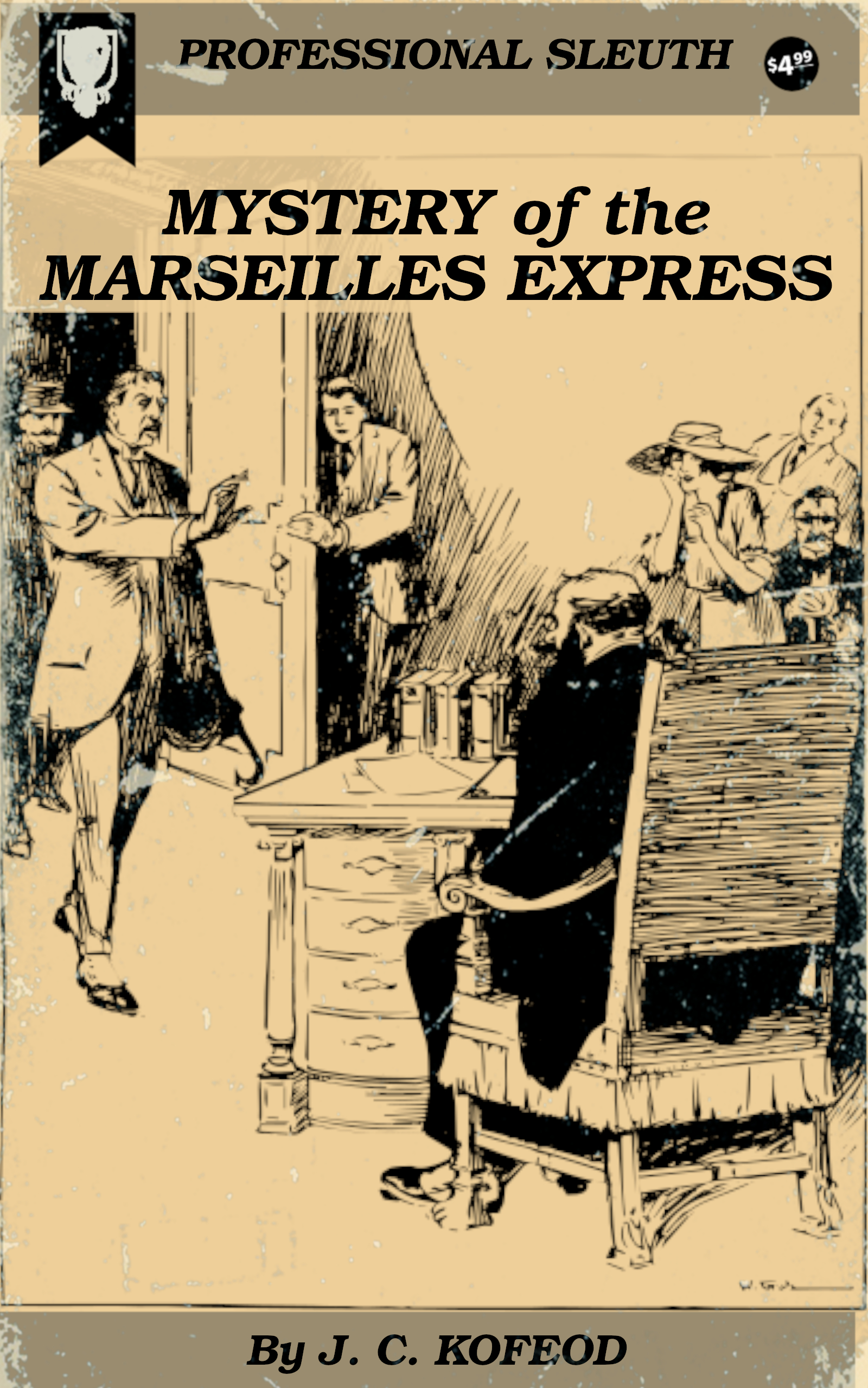 The Mystery of the Marseilles Express by J. C. Kofoed