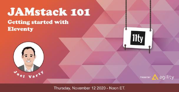 Banner for Jamstack 101: Getting Started with Eleventy