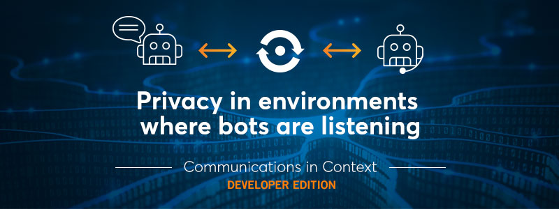 Bots and AI: User Privacy in Environments Where Bots Are Listening